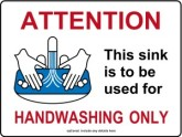 Hand Washing Sink Only Kitchen Sign