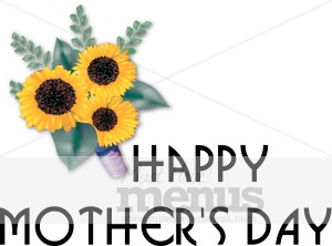 Sunflowers and Happy Mother's Day