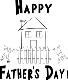 Happy Father's Day with Happy Children and House with Picket Fence